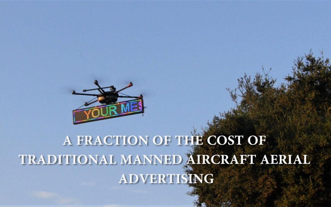 Aerial Advertising Using Drones!