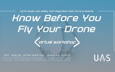Texas UAS Task Force Hosts Virtual Drone Workshop