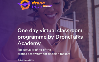 DroneTalks Academy To Educate In The Drone Ecosystem