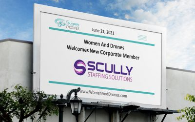 Women and Drones Welcomes Scully Staffing Solutions as a Small Business Member